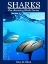 Sharks (Our Amazing World)
