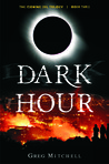 Dark Hour (The Coming Evil, #3)