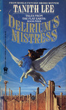 Delirium's Mistress (Flat Earth, #4)