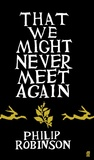 That We Might Never Meet Again