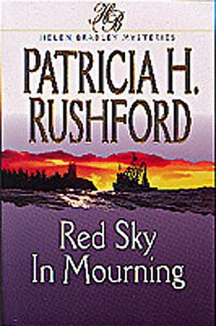 Red Sky in Mourning by Patricia H. Rushford