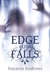 Edge of the Falls by Nazarea Andrews