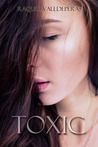 Toxic (Better Than You, #1)