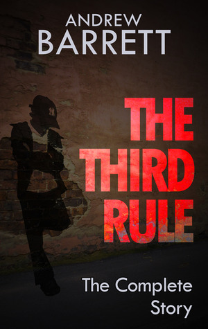 The Third Rule - The Complete Story (Eddie Collins #1)