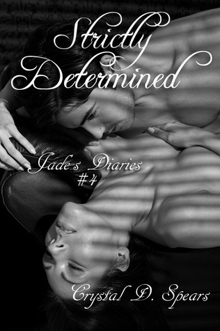 Strictly Determined (Jade's Diaries, Strictly #4)