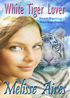 White Tiger Lover by Melisse Aires