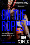 On the Ropes (The Duffy Dombrowski Mysteries, #1)