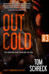 Out Cold (The Duffy Dombrowski Mysteries, #3)