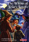 The Witches Of Friar's Lantern (Beatrice Bailey, #2)