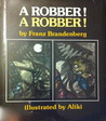 A Robber! A Robber!
