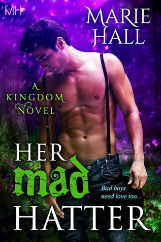 Image result for Her Mad Hatter (Kingdom #1) by Marie Hall