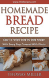 Homemade Bread Recipe: Take Two - Step-By-Step Photo Recipe
