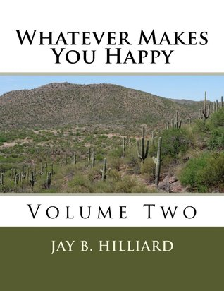 Whatever Makes You Happy Two