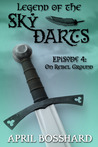 On Rebel Ground (Legend of the Sky Darts, #4)