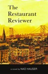 The Restaurant Reviewer by Nao  Hauser