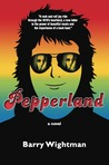 Pepperland by Barry Wightman