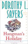 Hangman's Holiday: A Collection of Short Mysteries (Lord Peter Wimsey, #9)