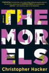 The Morels by Christopher Hacker