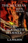 The Silurian, book seven, The Blacksmith's Hammer