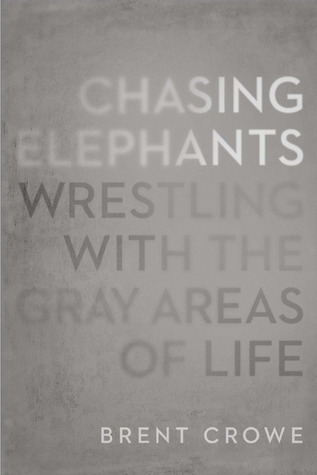 Chasing Elephants by Brent Crowe