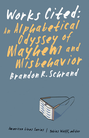 Works Cited: An Alphabetical Odyssey of Mayhem and Misbehavior