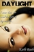 Daylight  (No Death for the Wicked, #1)
