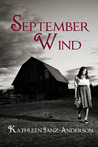 September Wind by Kathleen Janz-Anderson