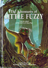 The Adventures of Little Fuzzy: From the Original Little Fuzzy by H. Beam Piper