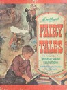 Best Loved Fairy Tales Including Mother Goose Selections With Helpful Guide For Parents