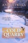 A Cold Quarry (Frank Pavlicek Mysteries, #3)
