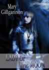 Lady of the Moon (The Silver Wheel, #1)