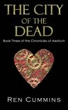 The City of the Dead (Chronicles of Aesirium, #3)