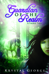 Guardian of the Realm: A Faerie Tale