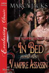 In Bed with the Vampire Assassin (The Vampire District #2)