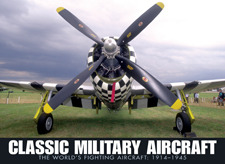 Classic Military Aircraft: The World's Fighting Aircraft: 1914-1945