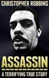 Assassin: a terrifying true story