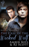 The Case Of The Wicked Wolf by Amber Kell