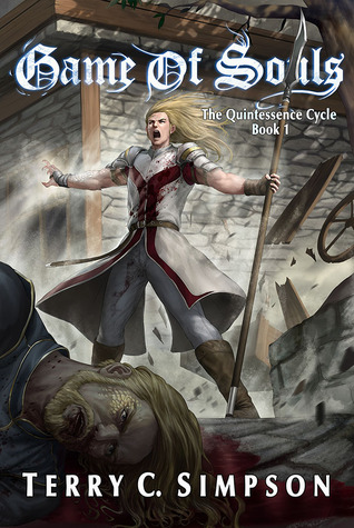 Game of Souls (The Quintessence Cycle #1)