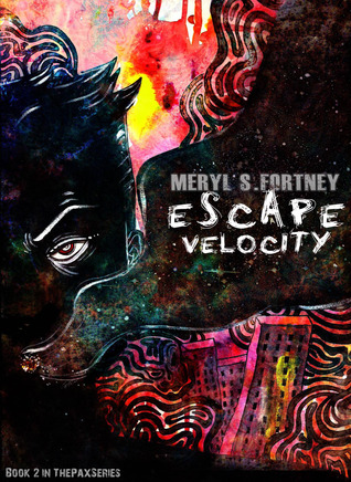Escape Velocity (The Pax Series #2)