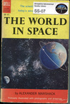 The World in Space 'The Story of the Internationial Geophyical Year'