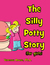 The Silly Potty Story (for girls)
