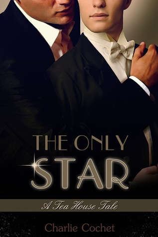 The Only Star (A Tea House Tale  #1.5)