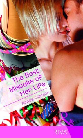The Best Mistake of Her Life