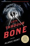Cuts Through Bone (Guthrie and Vasquez Mystery, #1)