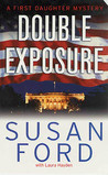 Double Exposure: A First Daughter Mystery