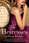 The Heiresses (The Heiresses, #1)