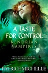A Taste for Control