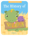 The History of Veggies by Mary    Lee