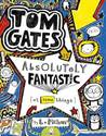 Tom Gates is Absolutely Fantastic [at Some Things] (Tom Gates, #5)