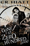 Gone at Zero Hundred 00:00 (McSwain & Beck #1)